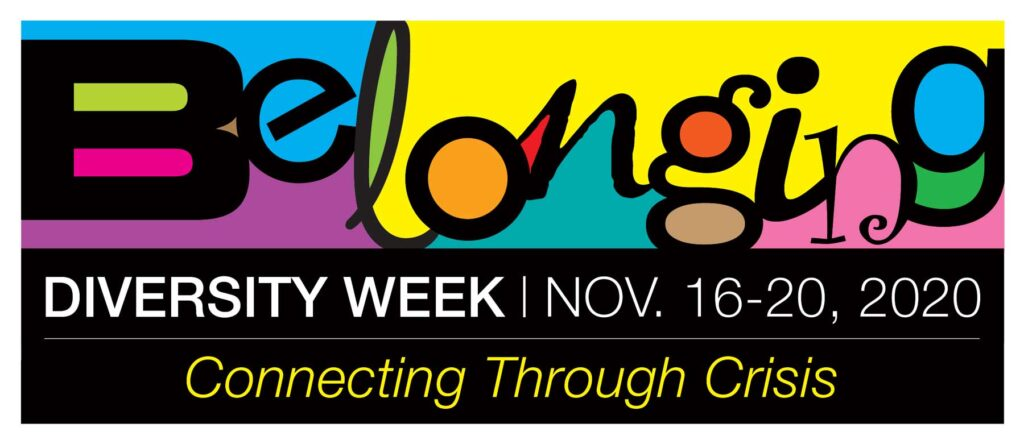 Graphic says, Belonging: Connecting through crisis. Diversity Week